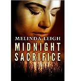[(Midnight Sacrifice)] [Author: Melinda Leigh] published on (April, 2013)