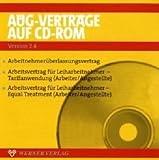 AÜG-Verträge 2007 auf CD-ROM. Version 2.4. CD-ROM für Windows 98/2000/XP