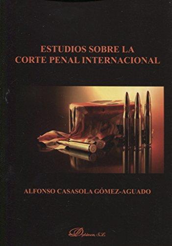 Estudios sobre la Corte Penal Internacional