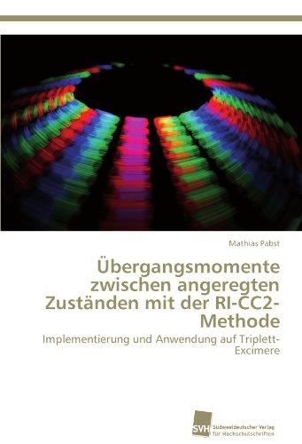 Übergangsmomente zwischen angeregten Zuständen mit der RI-CC2-Methode: Implementierung und Anwendung auf Triplett-Excimere