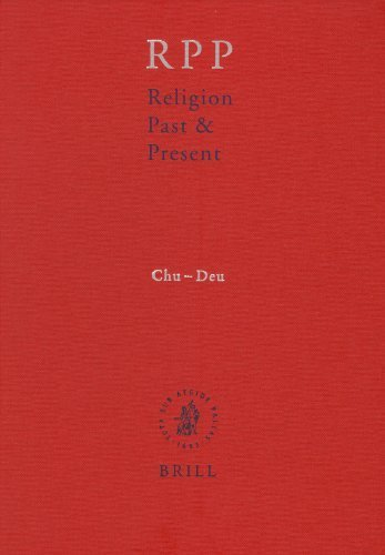 Religion Past & Present: Encyclopedia of Theology and Religion, Chu-Deu (Religion Past and Present) (2008-01-30)