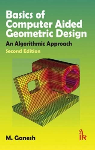 Basics of Computer Aided Geometric Design: An Algorithmic Approach