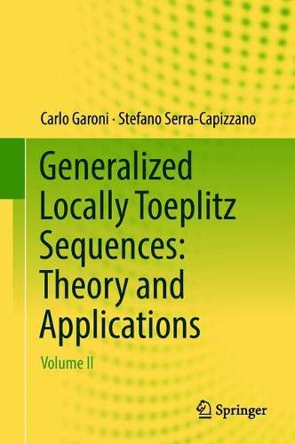 Generalized Locally Toeplitz Sequences: Theory and Applications: Volume II