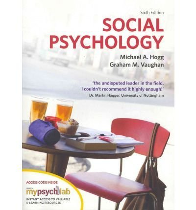 (Social Psychology with MyPsychLab) By Michael A. Hogg (Author) Paperback on (Jun , 2011)