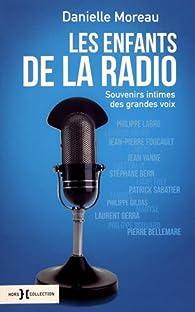 Les enfants de la radio par Danielle Moreau