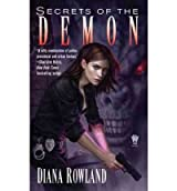 (Secrets of the Demon) By Diana Rowland (Author) Paperback on (Jan , 2011)