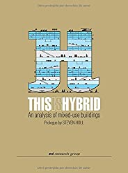 This is Hybrid - Expanded Edition Prolugue by Steven Holl