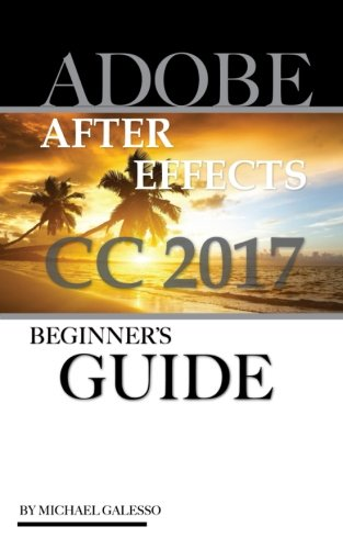 adobe-after-effects-cc-2017-beginners-guide