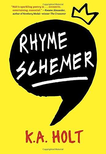 Rhyme Schemer by K.A. Holt (2015-10-06)