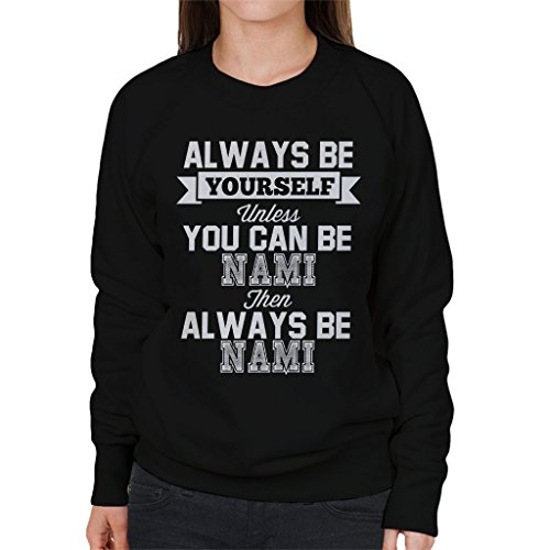 Always Be Yourself Nami One Piece Women's Sweatshirt Black