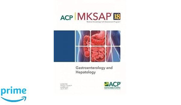 MKSAP® 18 Gastroenterology and Hepatology: Amazon co uk