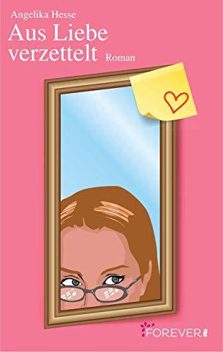 Aus Liebe verzettelt: Roman (Bogen Prinzessin Winter)