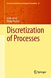 Discretization of Processes: 67 (Stochastic Modelling and Applied Probability)