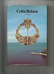 Celtic Britain (Britain before the Conquest) by Lloyd Robert Laing (1979-08-01)