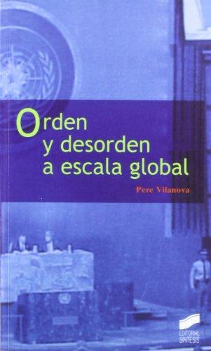 Orden y desorden a escala global (Ciencias políticas)