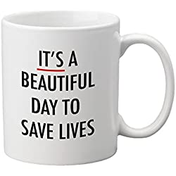 """it's a Beautiful day para salvar vidas"" taza"
