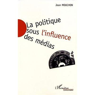La politique sous l'influence des médias