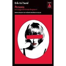 Persona (French Edition) by Erik Axl Sund (2014-10-30)