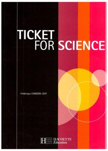 Ticket for Science par Frédérique Corbière-Lévy