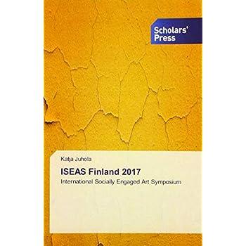 ISEAS Finland 2017: International Socially Engaged Art Symposium