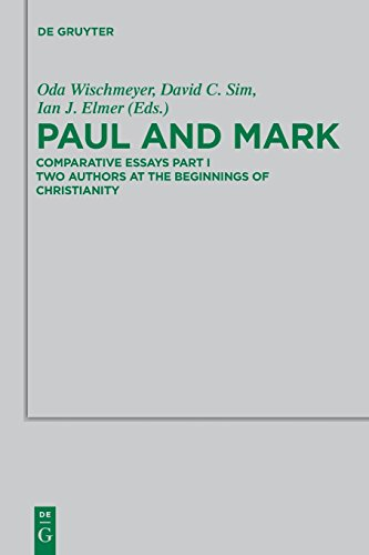 Paul and Mark (Beihefte zur Zeitschrift für die neutestamentliche Wissenschaft, Band 198)