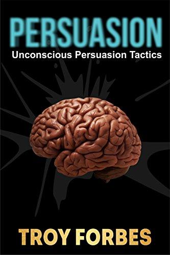 persuasion-unconscious-persuasion-tactics-english-edition