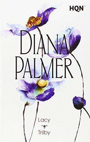 Descargar Libro Lacy Trilby (COL DIANA PALMER) de Diana Palmer