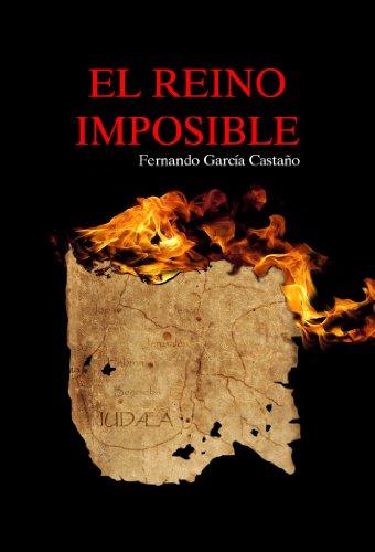 El Reino imposible por Fernando García Castaño