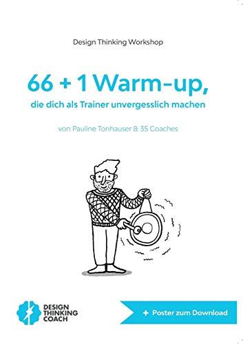 66+1 Warm-up: die dich als Trainer unvergesslich machen -