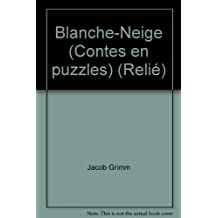 Blanche-Neige (Contes en puzzles) (Reli?)