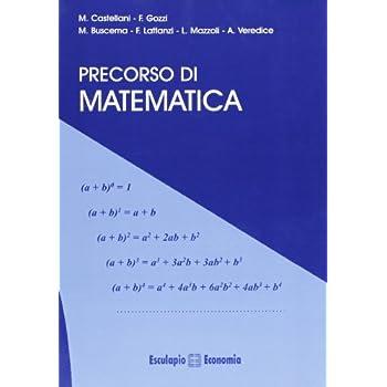 Precorso Di Matematica. Per Le Scuole