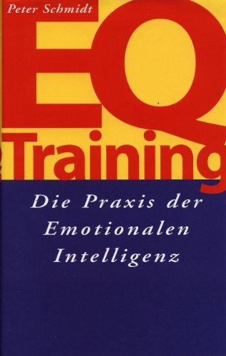 EQ-Training. Die Praxis der Emotionalen Intelligenz