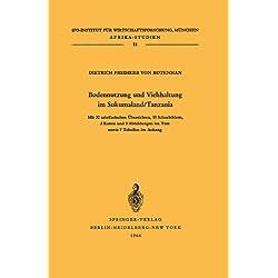 Bodennutzung und Viehhaltung im Sukumaland/Tanzania: Die Organisation der Landbewirtschaftung in afrikanischen Bauernbetrieben (Afrika-Studien, Band 11)