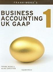 Business Accounting UK GAAP: v. 1