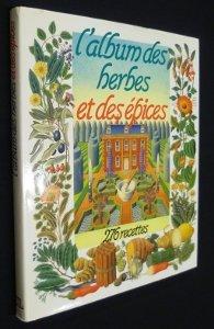 l-album-des-herbes-et-des-pices-276-recettes
