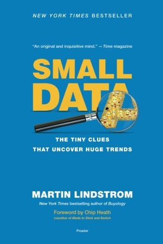 Small Data: The Tiny Clues That Uncover Huge Trends par Martin Lindstrom