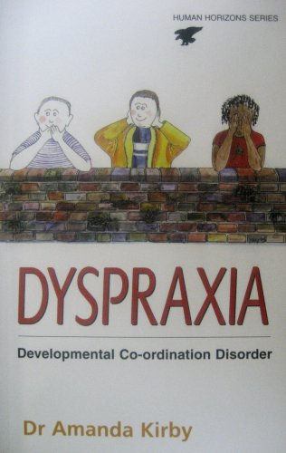 Dyspraxia: Developmental Co-ordination Disorder