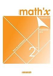 Math'x 2e - livre du professeur - édition 2010
