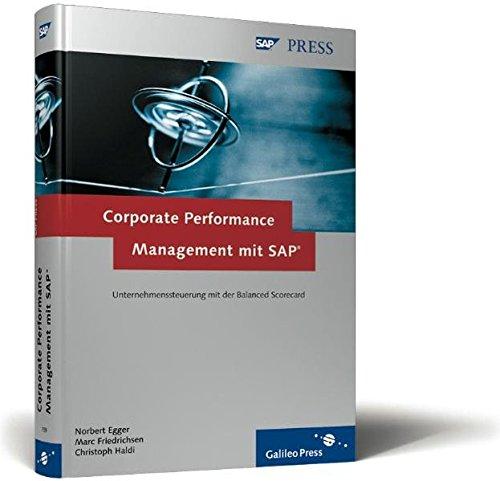 Corporate Performance Management mit SAP: Konzeption, Implementierung, Betrieb der SAP Balanced Scorecard (SAP PRESS)
