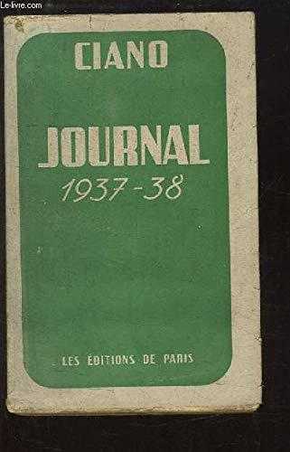 Journal politique, 1937-1938. par Comte Galeazzo. Ciano