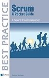 Scrum - A Pocket Guide (Best Practice (Van Haren Publishing))