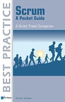 Scrum - A Pocket Guide (Best Practice (Van Haren Publishing)) von [Verheyen, Gunther]