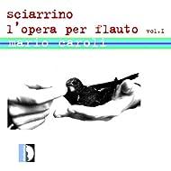 S. Sciarrino: L'opera per flauto, Vol. 1