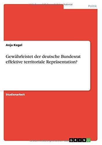 Gewährleistet der deutsche Bundesrat effektive territoriale Repräsentation? Kegel-system