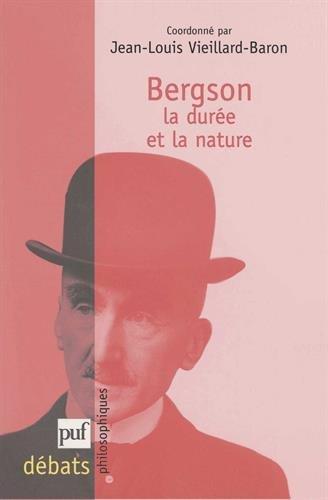 Bergson : La durée et la nature
