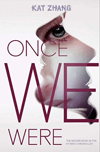 Once We Were (Hybrid Chronicles)