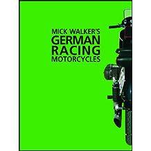 Mick Walker's German Racing Motorcycles (Redline Motorcycles)
