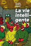 La Vie intelligente