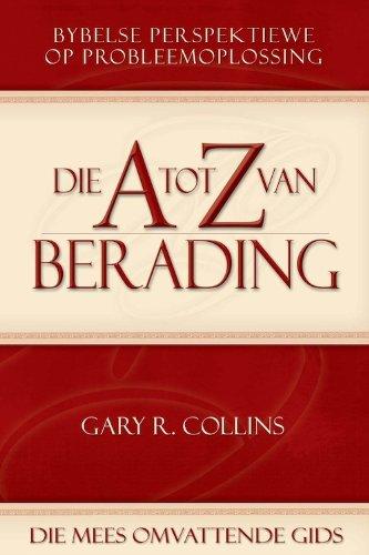 A-Z van Berading: Bybelse perspektiewe op probleemoplossing (Afrikaans Edition)