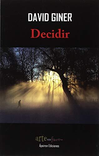 DECIDIR. por DAVID GINER